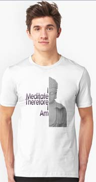 I Meditate Therefore I Am Buddha T-shirt